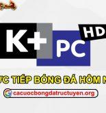 Trực tiếp bóng đá K+PC